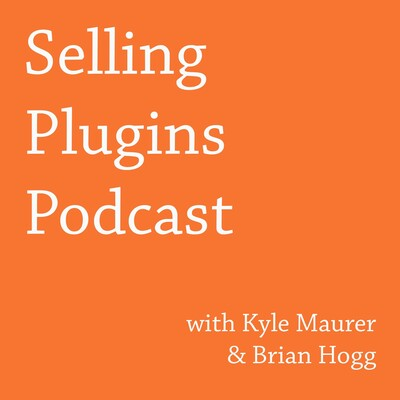 Selling Plugins Podcast