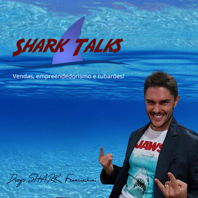 Shark Talks   Diogo SHARK Francischini
