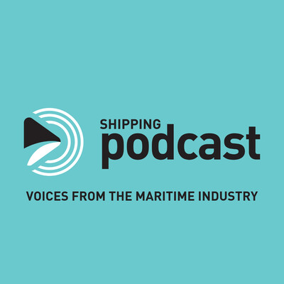 Shipping Podcast - listen to the maritime professionals in the world of shipping