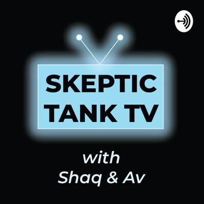 Skeptic Tank TV