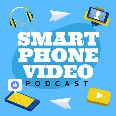 Smartphone Video Podcast