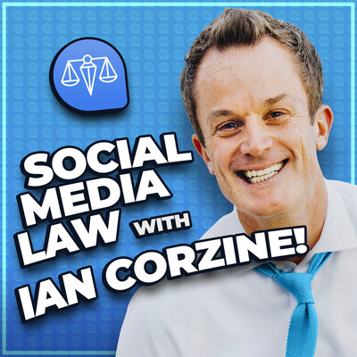 Social Media Law with Ian Corzine