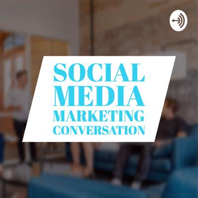 Social Media Marketing Conversation