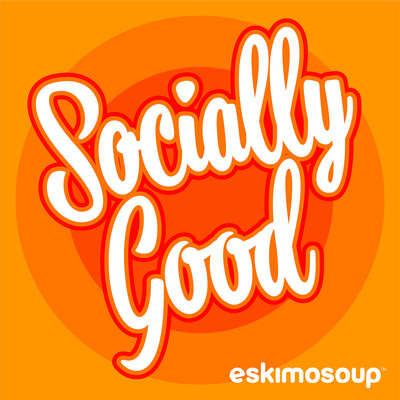 Socially Good Podcast