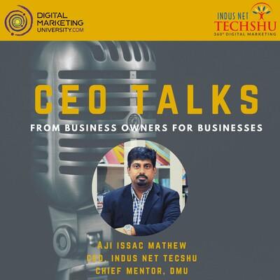 CEO Talks with Aji Issac Mathew