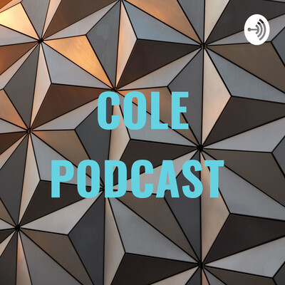COLE PODCAST