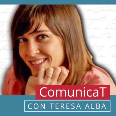 ComunicaT con Teresa Alba