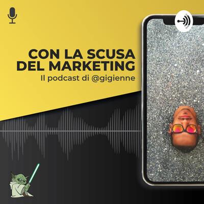 Con la scusa del Marketing