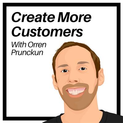 Create More Customers