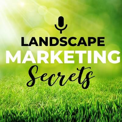Landscape Marketing Secrets