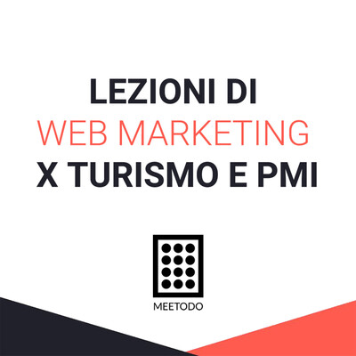 Lezioni di Web Marketing per il turismo e le PMI