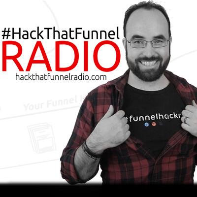 Hack That Funnel Podcast