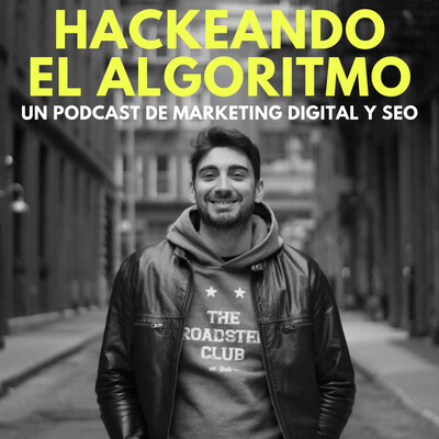 Hackeando el Algoritmo ? Marketing Digital y SEO