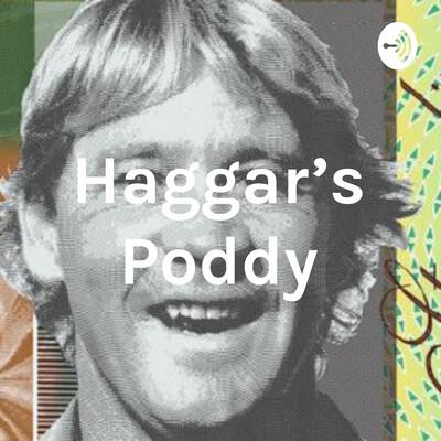 Haggar's Poddy