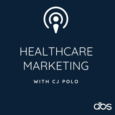 Healthcare Marketing with CJ Polo