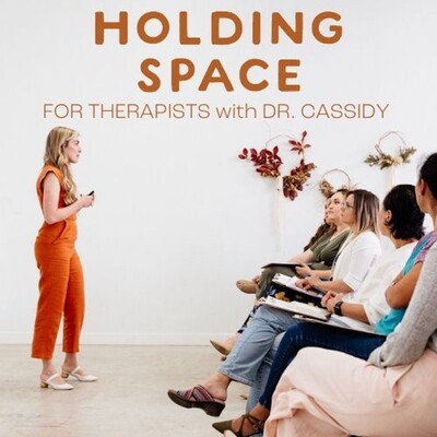 Holding Space For Therapists