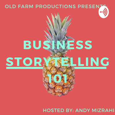 Business Storytelling 101