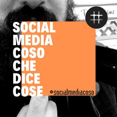 Socialmediacoso Che Dice Cose
