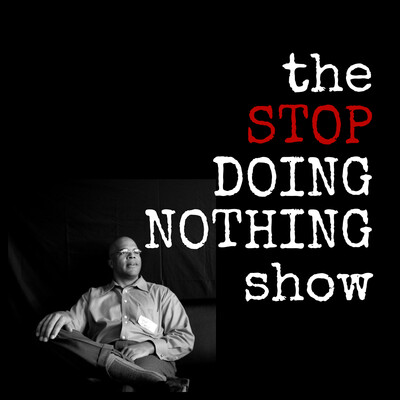 StopDoingNothing High Achiever Radio Show