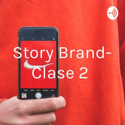 Story Brand- Clase 2