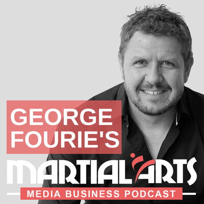 Martial Arts Media Business Podcast