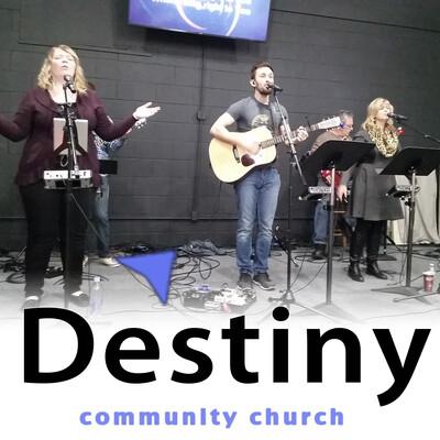 Destiny Community Church - Lexington KY