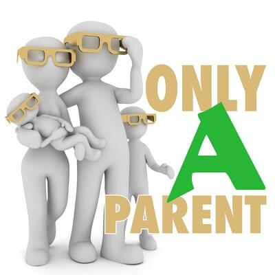 Only a Parent