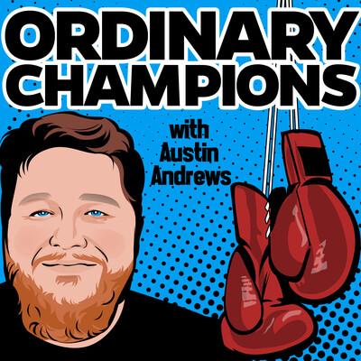Ordinary Champions Podcast