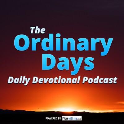 Ordinary Days Daily Devotional