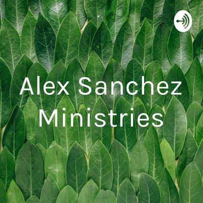 Alex Sanchez Ministries