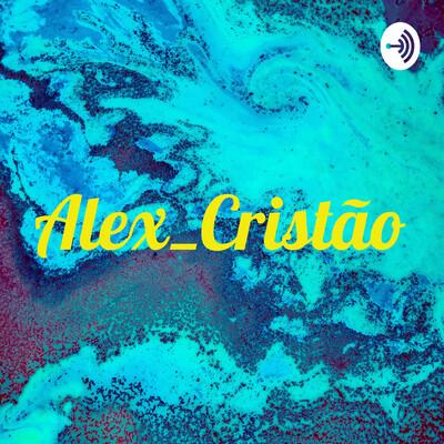 Alex_Cristão