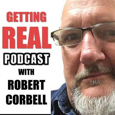 Getting Real with Robert Corbell