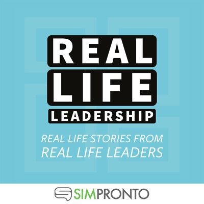 Real Life Leadership Podcast