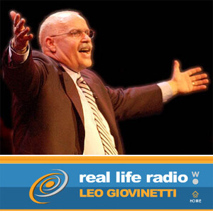Real Life Radio with Pastor Leo Giovinetti on KWAV