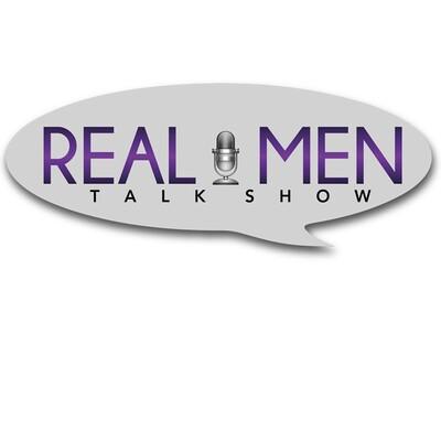 Real Men Talk Show