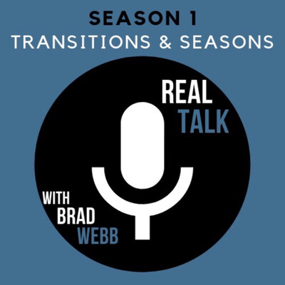 Real Talk With Brad Webb