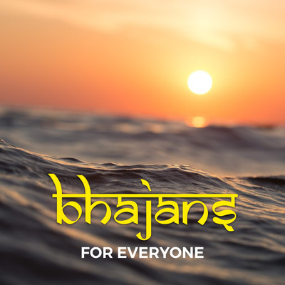 Bhajans for Everyone