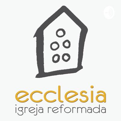 Igreja Reformada Ecclesia