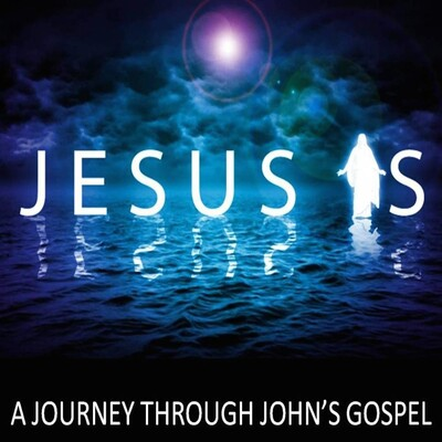 JOHN - The JESUS IS Gospel