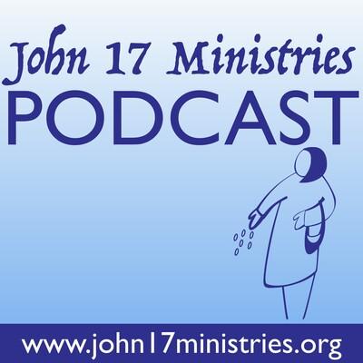 John 17 Ministries