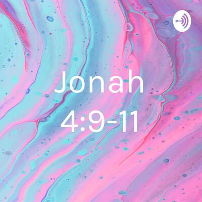 Jonah 4:9-11