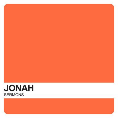 Jonah Sermons – Covenant United Reformed Church