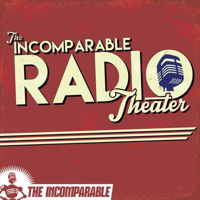 The Incomparable Radio Theater