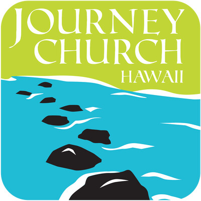 Journey Church Hawaii Audio Message Podcast
