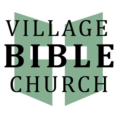 Village Bible Church Sermons