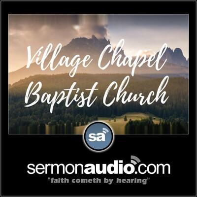 Village Chapel Baptist Church