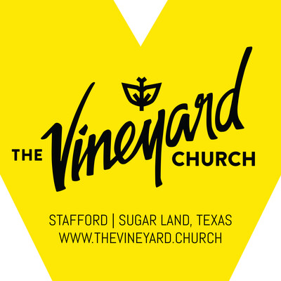 Vineyard Church of Sugar Land/ Stafford Podcast