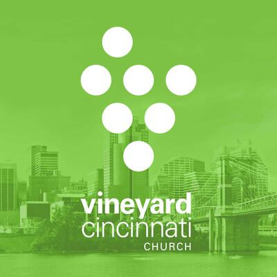 Vineyard Cincinnati Church Weekend Message