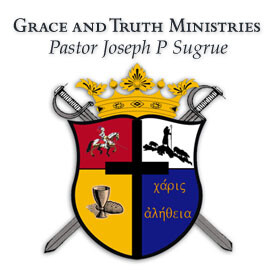 Pastor Joe Sugrue - Grace and Truth Podcast