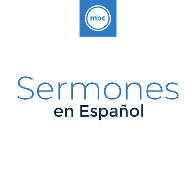 Mansfield Bible Church - Sermones en Español